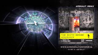 The Sixth Sense - Vengeance (Aponaut Remix)