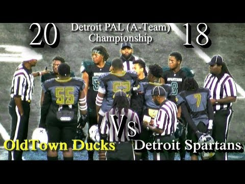 2018 Detroit PAL (A-Team) OldTown Ducks Vs Detroit Spartans