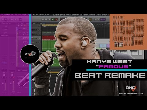 "➢ Chopping Samples: Like Kanye West ""Famous"" Beat Remake In Logic Pro X DailyHeatChecc"