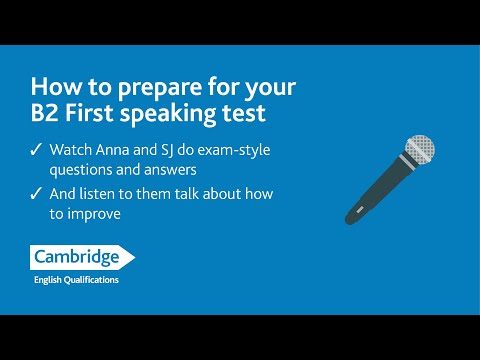 How to prepare for your B2 First Speaking Test