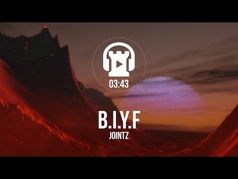 B.I.Y.F - JOINTZ