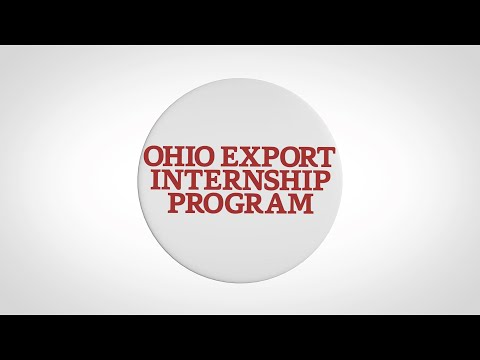 The Ohio Export Internship Program: Equipping Students with Global Experience