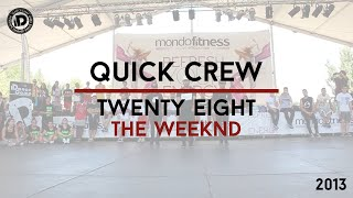 "Quick Crew Choreography ""Twenty Eight - The Weeknd"" - iDanceCamp 2013"