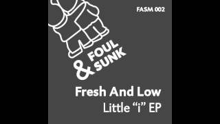 Fresh & Low - Seven Miles Up