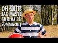 Markus Bodhall - Oh Shit! Jag måste skriva en sommarhit