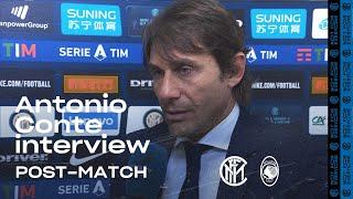 INTER 1-1 ATALANTA | ANTONIO CONTE EXCLUSIVE INTERVIEW: