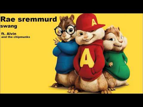 Rae Sremmurd - Swang Ft. Alvin And The Chipmunks