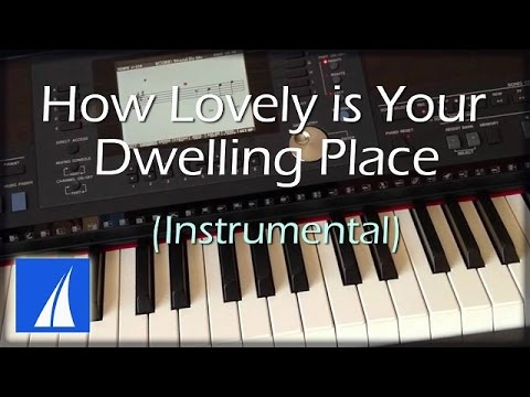 How Lovely Is Your Dwelling Place (with lyrics) - Instrumental Clavinova