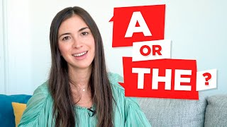 A (AN), THE: how to use articles in English