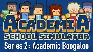 Ep 1 - Academia : School Simulator - Series 2! (Let's play Academia) #ReviewCopy