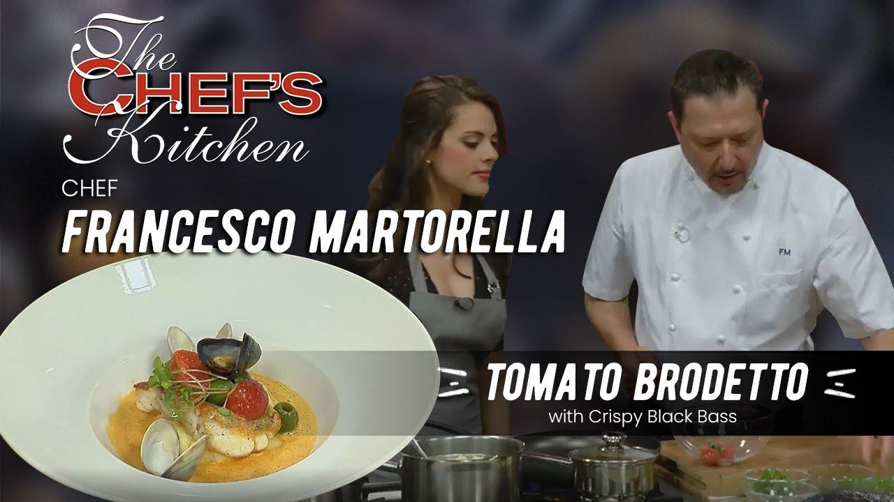 chef francesco martorella tomato brodetto youtube