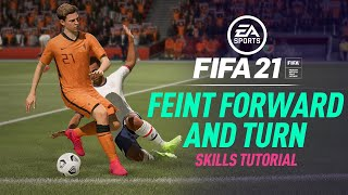 FIFA 21 New Skills Tutorial | Feint Forward And Turn