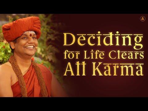 Deciding for Life Clears All Karma