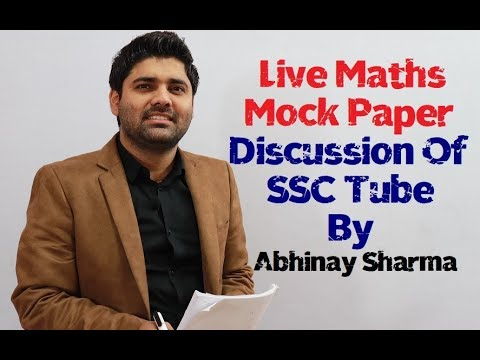 Live Maths Mock Paper Discussion Of SSC Tube By Abhinay Sharma ( Abhinay Maths)