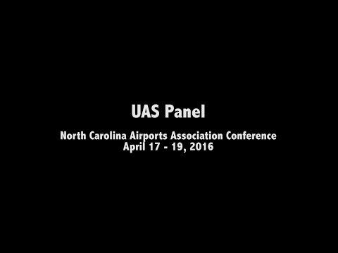 UAS Panel - North Carolina Airports Association Conference