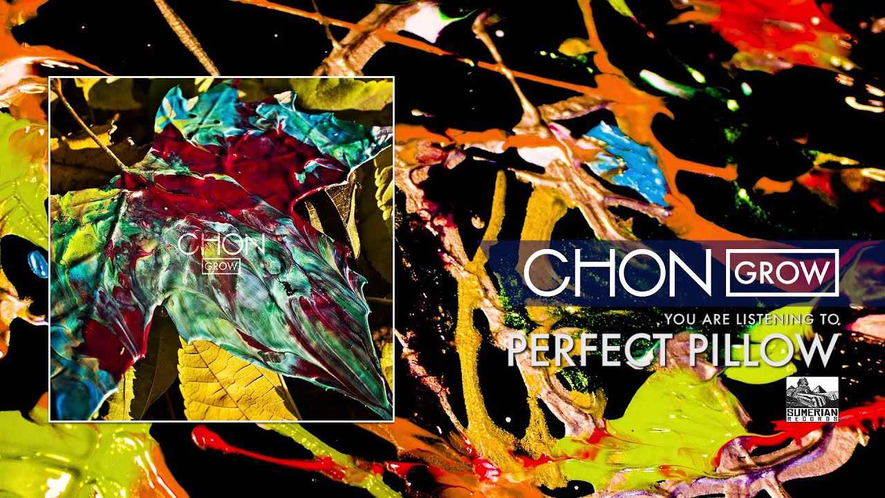 CHON - Perfect Pillow - YouTube