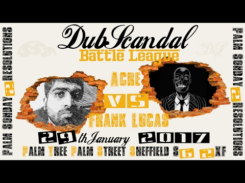 ACRE VS FRANK LUCAS | DubScandal Rap Battle