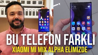 Xiaomi'nin fantastik telefonu elimizde   Mi Mix Alpha