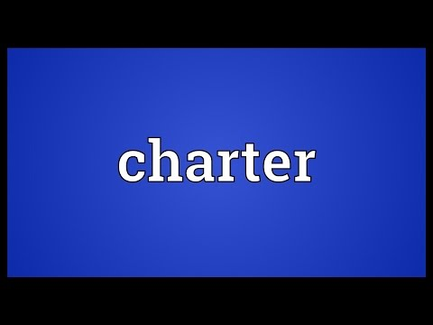 Charter Meaning