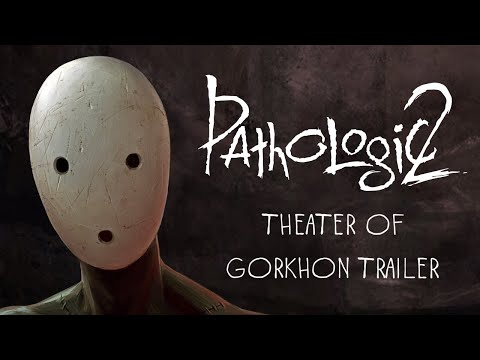 An intensely bizarre trailer marks the start of Pathologic 2 preorders