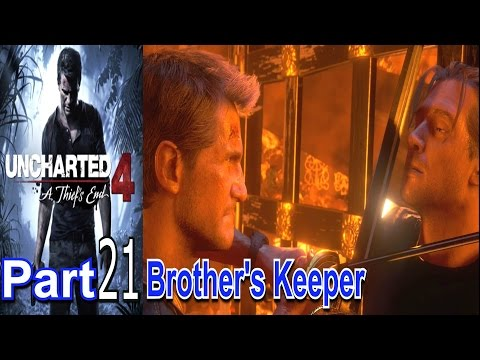Brother's Keeper Uncharted 4 A Thiefs End Part 21 Gameplay Lets Play Live Commentary