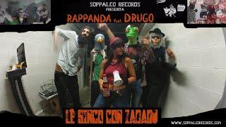 Rappanda Feat. Drugo - Le Sinco con Zabadù | (LE SINCO Compilation) | Soppalco Records 2020