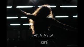 Ana Ávila (ANTU) - Tripé   (Official Video)