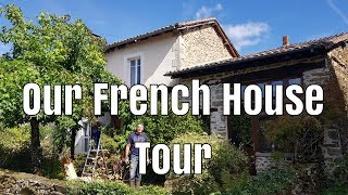 Our French House Tour