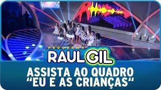 Programa Raul Gil (14/03/15) - Raul Gil se diverte no quadro Eu e as Crianças - 14/03/15