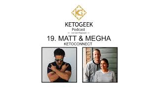 19. Self-Experiments & Building a YouTube Empire || Matt & Megha of Keto Connect