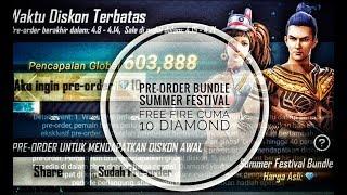 EVENT TERBARU PRE-ORDER BUNDLE SUMMER FESTIVAL FREE FIRE CUMA 10 DIAMOND