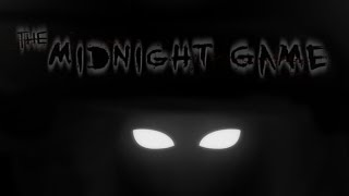 The Midnight Game Horror Fest Ep  7 HOW DO I FIND MIDNIGHT MAN!