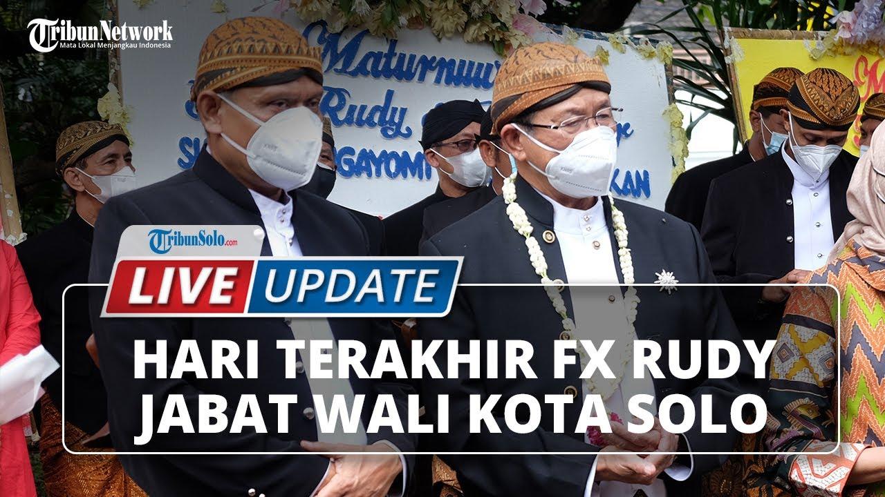 Download 🔴 LIVE UPDATE: Hari Terakhir FX Hadi Rudyatmo Jabat Wali Kota Solo