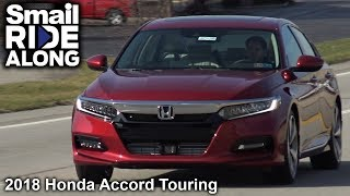 2018 Honda Accord 2.0T Touring - Review and Test Drive Smail Ride Along