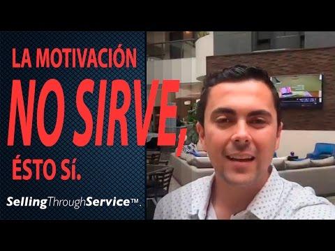 La Motivación No Sirve, Esto Sí.