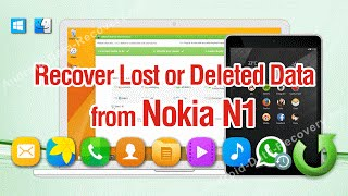 How to Recover Lost or Deleted Data from Nokia N1