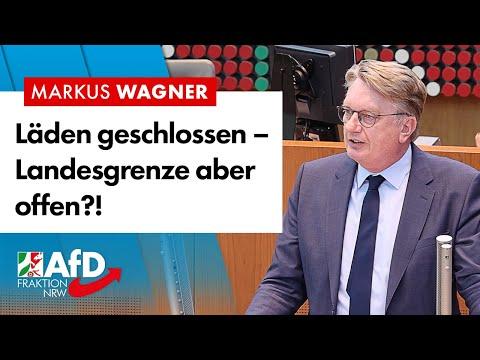 Läden geschlossen – Landesgrenze offen?! – Markus Wagner (AfD)