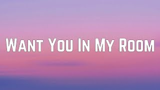 Carly Rae Jepsen - Want You In My Room (Lyrics)