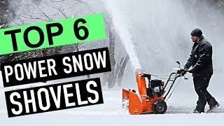 BEST 6: Power Snow Shovels 2018