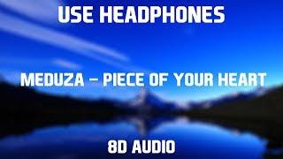 Baixar Meduza - Piece Of Your Heart (ft. Goodboys) | 8D Audio