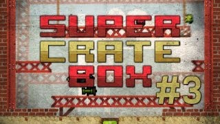 SFMT MODE SUCKS! - SuperCrateBox: #3