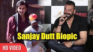 Sanjay Dutt About His Own Biopic | Ranbir Kapoor | Sanjay Dutt Biopic Movie