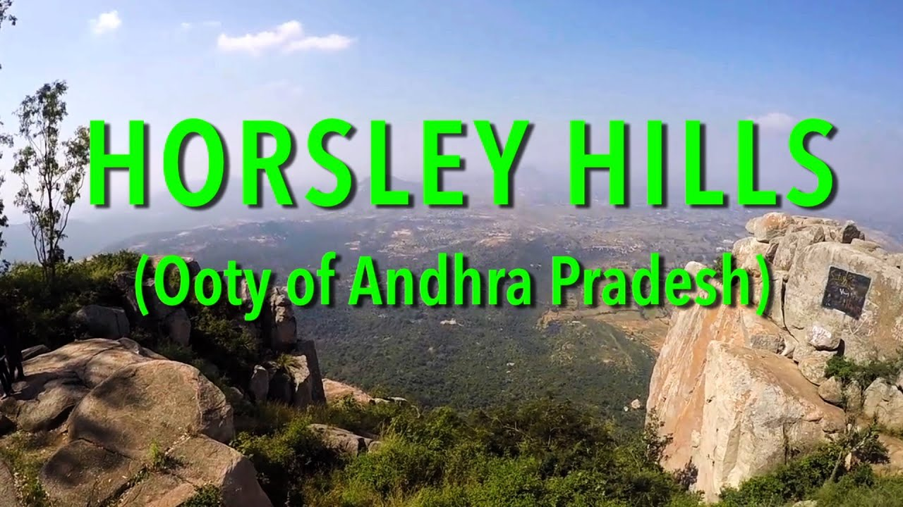 Horsely Hills, Andhra Pradesh known for its Cold Climate