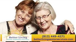 Better Living Senior Services | Care Providers in Tampa