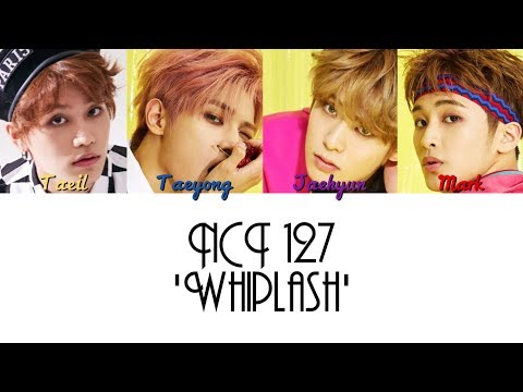 NCT 127 - 'Whiplash' Lyrics [HAN/ROM/ENG] + Color Coded