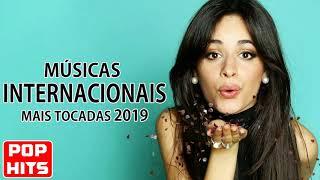Musicas Internacionais Mais Tocadas 2019 - Melhores Musicas Pop Internacional 2019