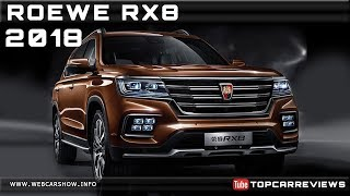 2018 ROEWE RX8 Review Rendered Price Specs Release Date
