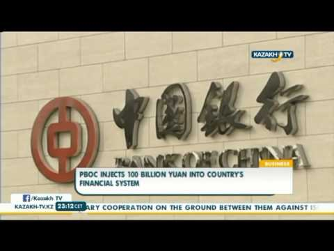 PBOC injects 100 bln yuan into country's financial system - Kazakh TV