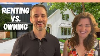 Renting vs Owning a home in Austin TX