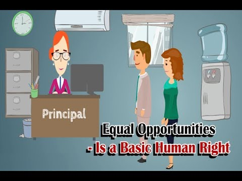 Equal Opportunities to All - Is a Basic Human Right.